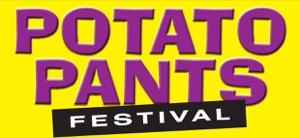 Potato Pants Festival