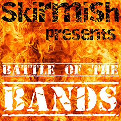 Skirmish Battle Of The bands