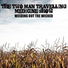 The Two Man Travelling Medicine Show